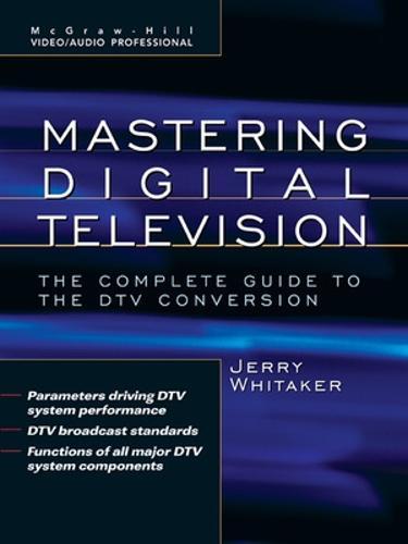 Standard Handbook of Video and Television Engineering - McGraw-Hill Video/audio Engineering (Hardback)