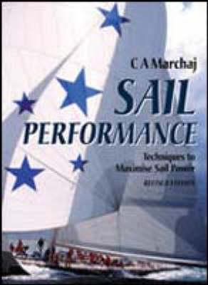 Sail Performance: Theory and Practice (Hardback)