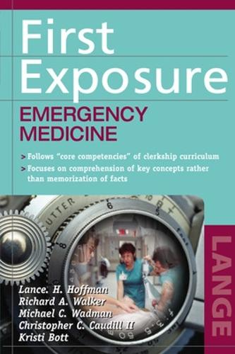 First Exposure: Emergency Medicine - LANGE First Exposure (Paperback)