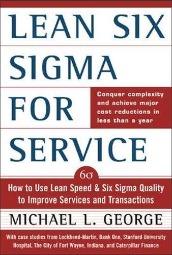 Lean Six Sigma for Service (Hardback)