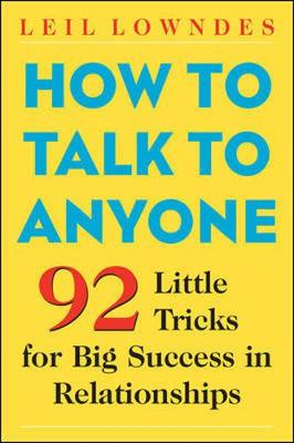How to Talk to Anyone: 101 Little Communication Tricks for Big Success in Relationships (Paperback)