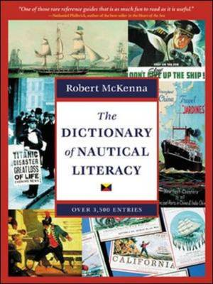The Dictionary of Nautical Literacy (Paperback)