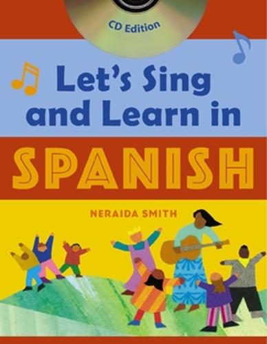Let's Sing and Learn in Spanish (Book + Audio CD) (Book)