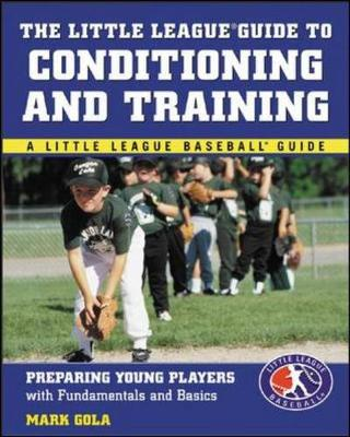 Little League Guide to Conditioning and Training (Paperback)
