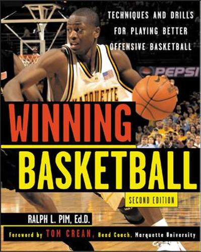 Winning Basketball: Techniques and Tips for Playing Better Offensive Basketball (Paperback)