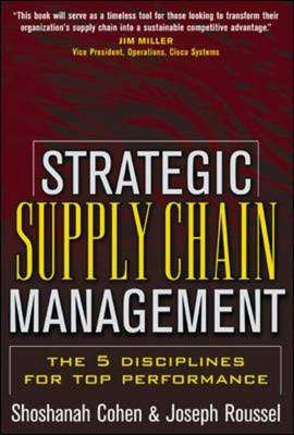 Strategic Supply Chain: The Five Disciplines for Top Performance (Hardback)