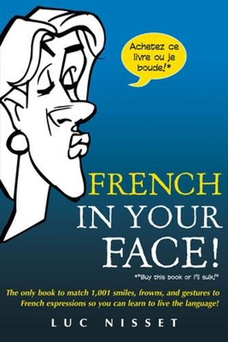 French In Your Face! (Paperback)
