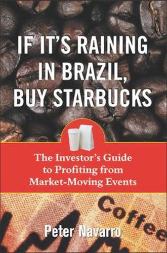 If It's Raining in Brazil, Buy Starbucks (Paperback)