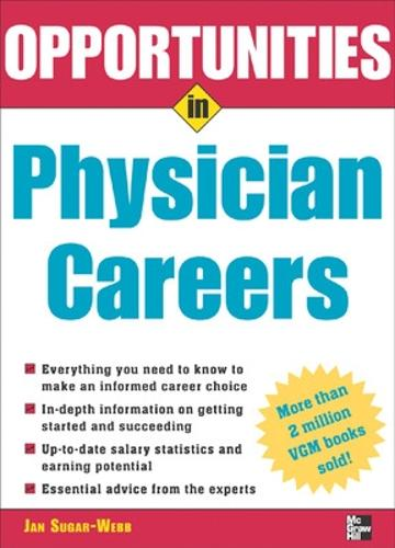 Opportunities in Physician Careers - Opportunities in...Series (Paperback)