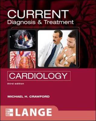 CURRENT Diagnosis and Treatment in Cardiology - Lange Current Series (Paperback)