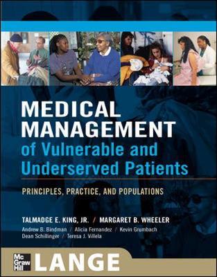 Medical Management of Vulnerable & Underserved Patients: Principles, Practice, Population (Paperback)