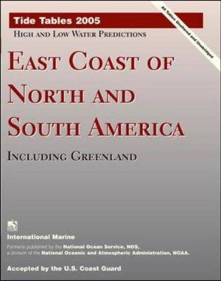 Tide Tables 2005: East Coast of North and South America, Including Greenland (Paperback)