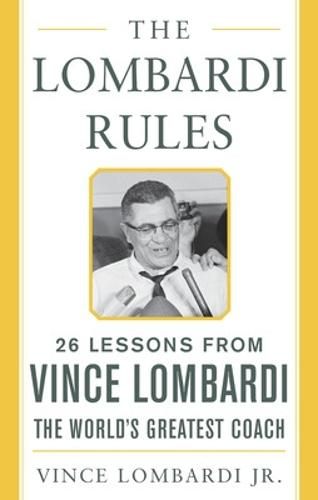 The Lombardi Rules - Mighty Managers Series (Hardback)