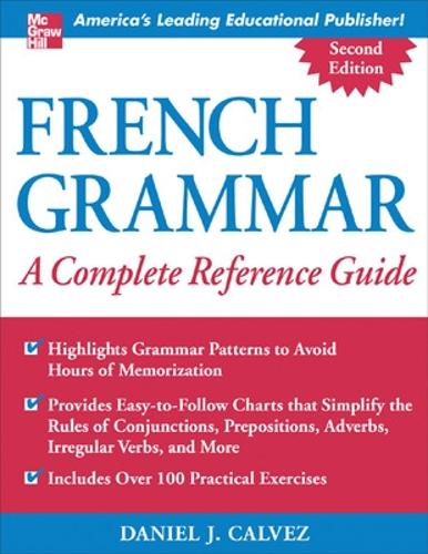 French Grammar: A Complete Reference Guide (Paperback)
