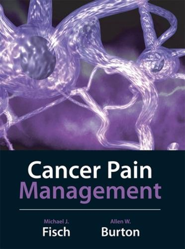 Cancer Pain Management (Hardback)