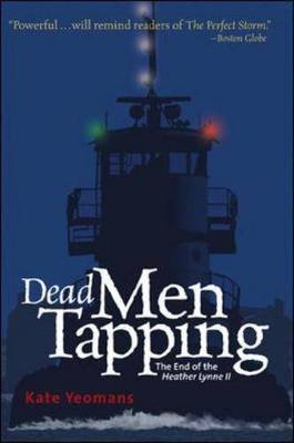 Dead Men Tapping: The End of the Heather Lynne II (Paperback)
