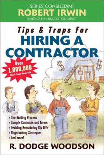 Tips and Traps for Hiring a Contractor - Tips and Traps (Paperback)