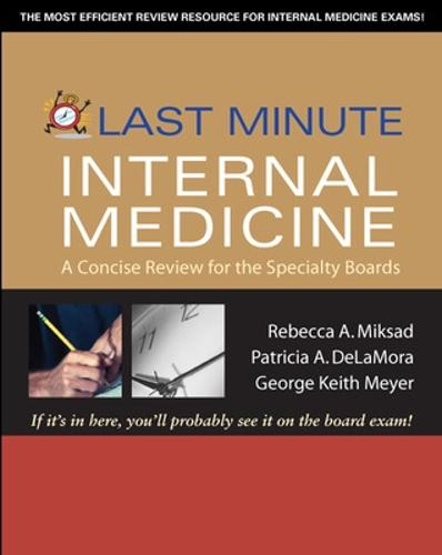 Last Minute Internal Medicine: A Concise Review for the Specialty Boards - Last Minute Series (Paperback)