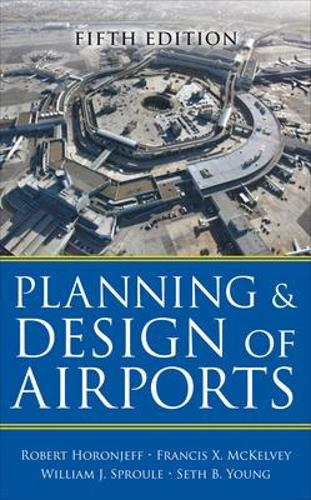 Planning and Design of Airports, Fifth Edition (Hardback)