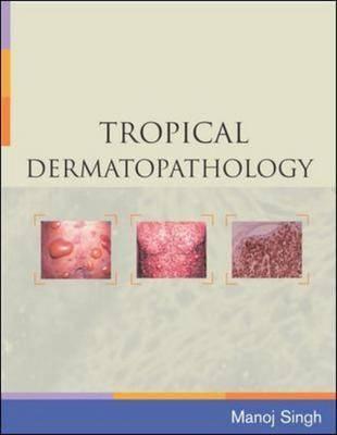 Tropical Dermatopathology (Paperback)