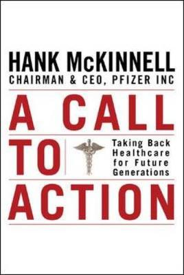A Call to Action: Taking Back Healthcare for Future Generations (Hardback)