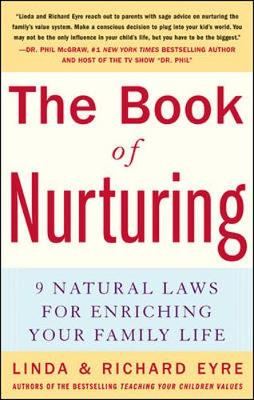 The Book of Nurturing: Nine Natural Laws for Enriching Your Family Life (Paperback)