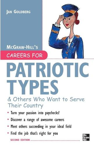 Careers for Patriotic Types & Others Who Want to Serve Their Country - McGraw-Hill Careers for You (Paperback) (Paperback)