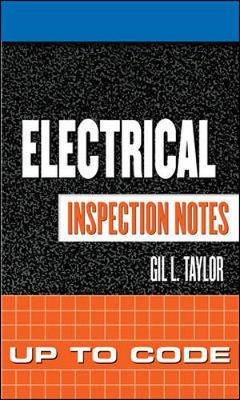 Electrical Inspection Notes: Up to Code - Inspection Notes (Spiral bound)