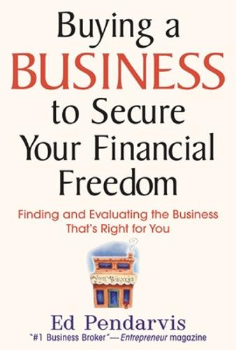 Buying a Business to Secure Your Financial Freedom (Hardback)