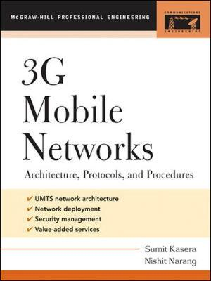 3G Mobile Networks: Architecture, Protocols, and Procedures - Professional Engineering (Paperback)
