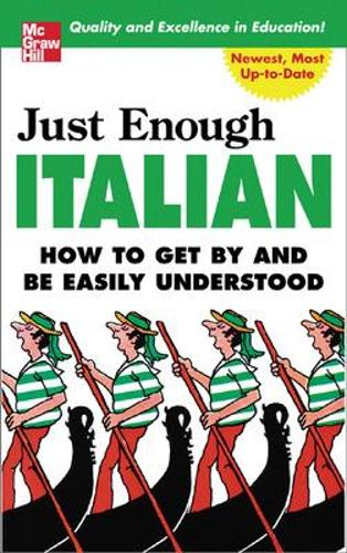 Just Enough Italian - Just Enough Phrasebook Series (Paperback)