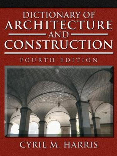 Dictionary of Architecture and Construction (Hardback)