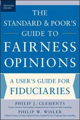 The Standard and Poor's Guide to Fairness Opinions (Paperback)
