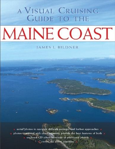 A Visual Cruising Guide to the Maine Coast (Paperback)