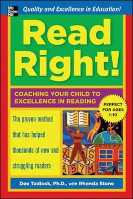 Read Right!: Coaching Your Child to Excellence in Reading (Paperback)