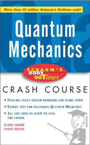 Schaum's Easy Outline of Quantum Mechanics (Paperback)