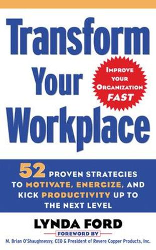 Transform Your Workplace (Paperback)