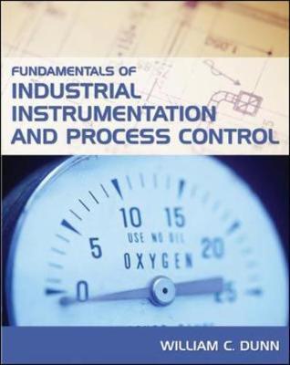 Fundamentals of Industrial Instrumentation and Process Control (Hardback)