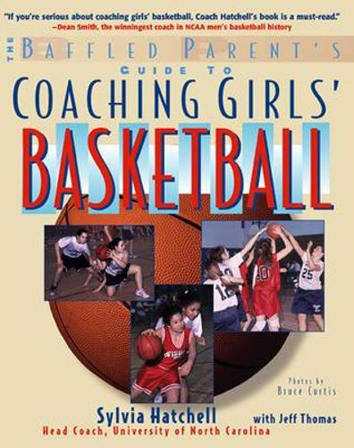 The Baffled Parent's Guide to Coaching Girls' Basketball (Paperback)