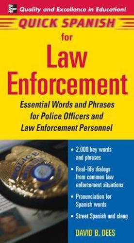 Quick Spanish for Law Enforcement (Paperback)