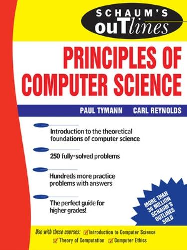 Schaum's Outline of Principles of Computer Science (Paperback)