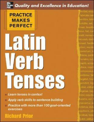 Latin Verb Tenses - Practice Makes Perfect Series (Paperback)