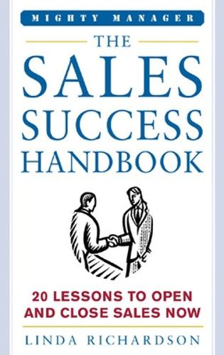 The Sales Success Handbook - Mighty Managers Series (Hardback)