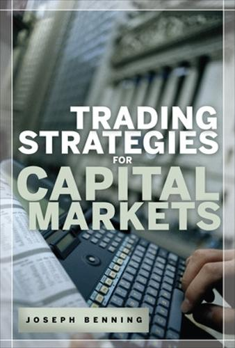 Trading Stategies for Capital Markets (Hardback)