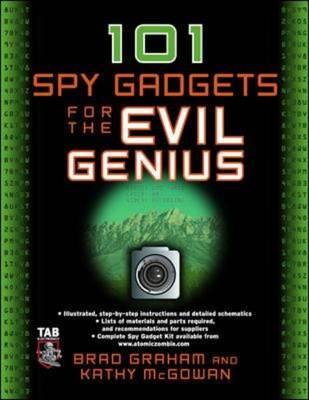 101 Spy Gadgets for the Evil Genius - Evil Genius (Paperback)