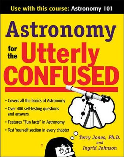 Astronomy for the Utterly Confused (Paperback)