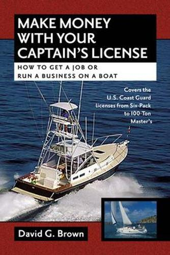 Make Money With Your Captain's License (Hardback)
