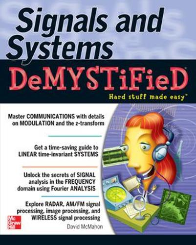 Signals & Systems Demystified - Demystified (Paperback)