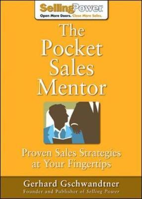 The Pocket Sales Mentor: Proven Sales Strategies at Your Fingertips - Sellingpower Library (Paperback)