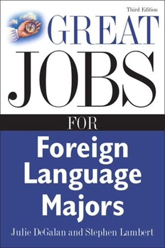 Great Jobs for Foreign Language Majors - Great Jobs For...Series (Paperback)